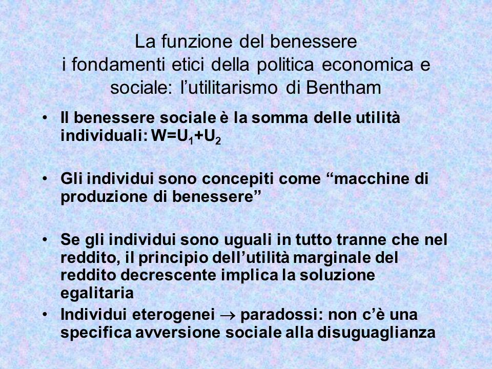 La funzione del benessere i fondamenti etici della politica economica e sociale: l'utilitarismo di Bentham