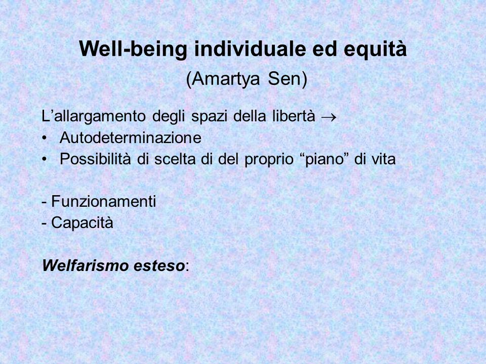 Well-being individuale ed equità (Amartya Sen)
