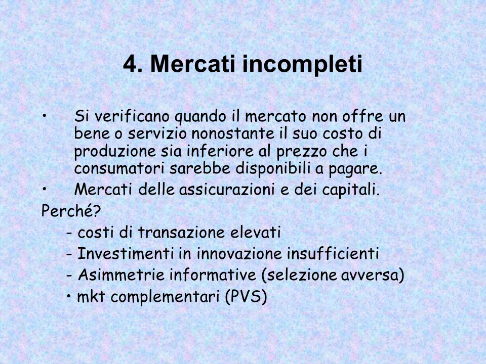 4. Mercati incompleti