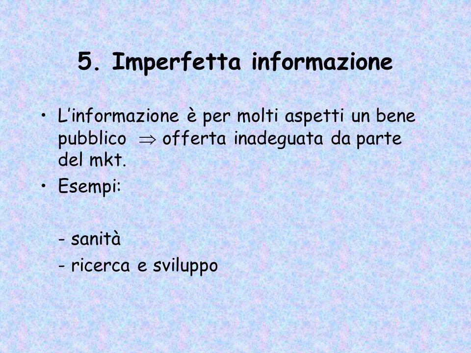 5. Imperfetta informazione