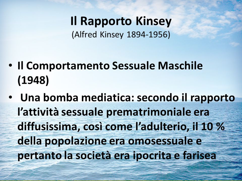 Il Rapporto Kinsey (Alfred Kinsey 1894-1956)
