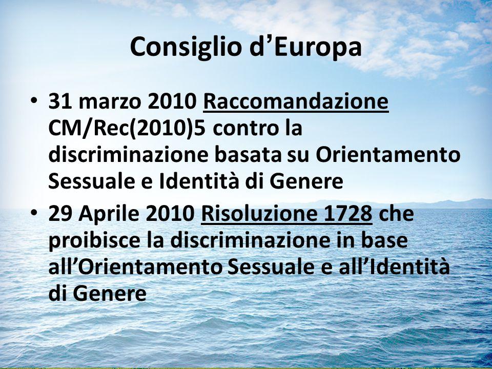 Consiglio d'Europa 31 marzo 2010 Raccomandazione CM/Rec(2010)5 contro la discriminazione basata su Orientamento Sessuale e Identità di Genere.