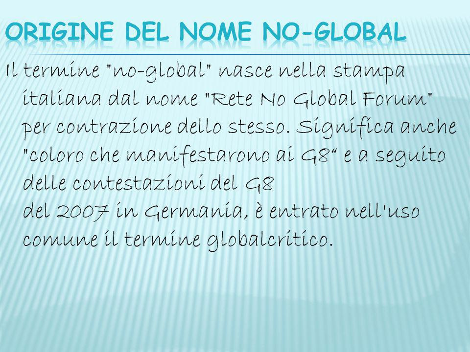 ORIGINE DEL NOME NO-GLOBAL