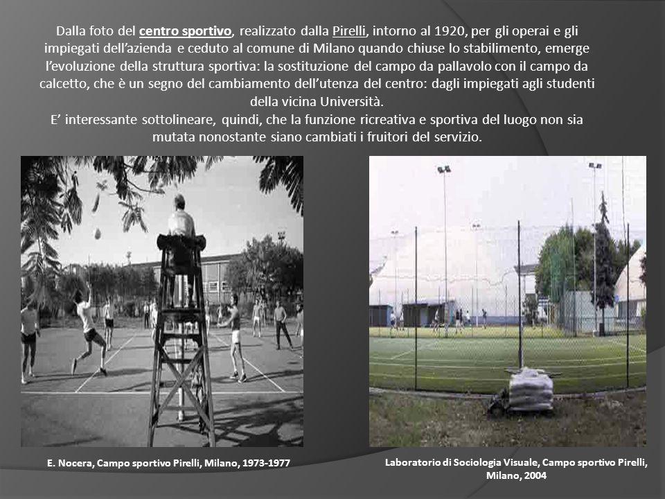 E. Nocera, Campo sportivo Pirelli, Milano, 1973-1977