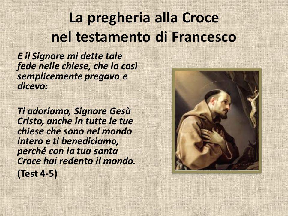 La pregheria alla Croce nel testamento di Francesco