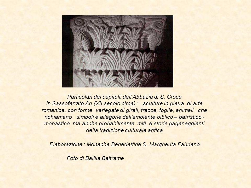 Elaborazione : Monache Benedettine S. Margherita Fabriano
