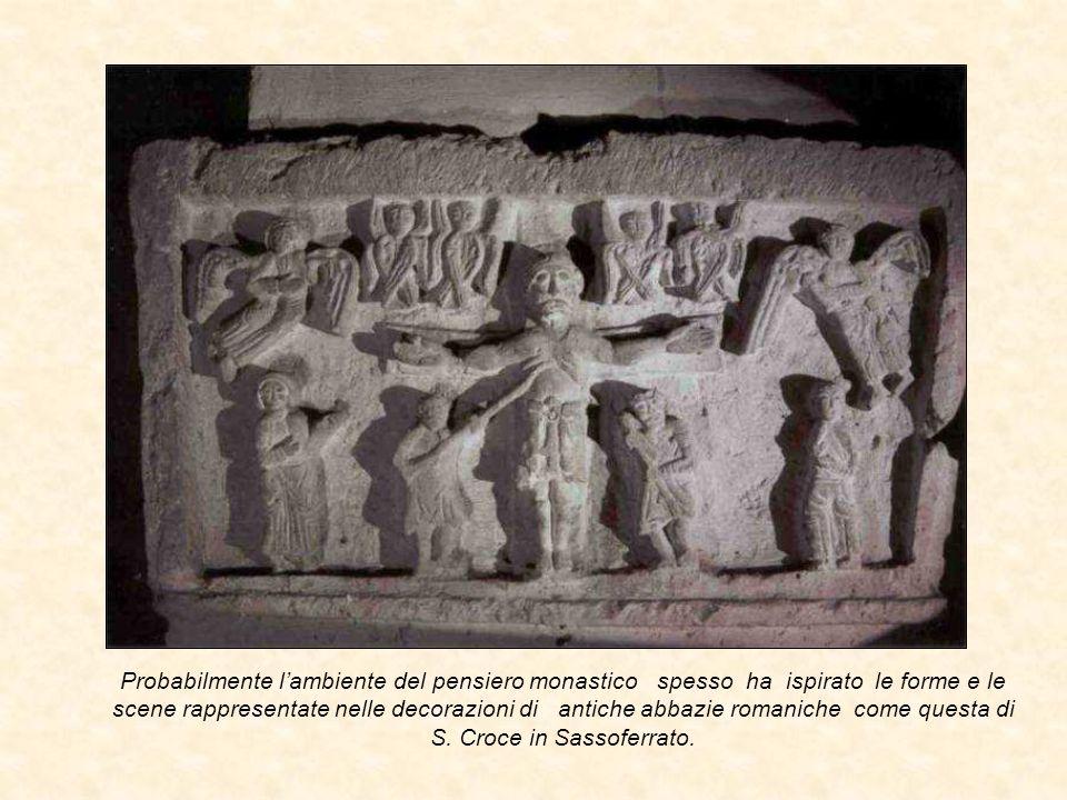Probabilmente l'ambiente del pensiero monastico spesso ha ispirato le forme e le scene rappresentate nelle decorazioni di antiche abbazie romaniche come questa di S.