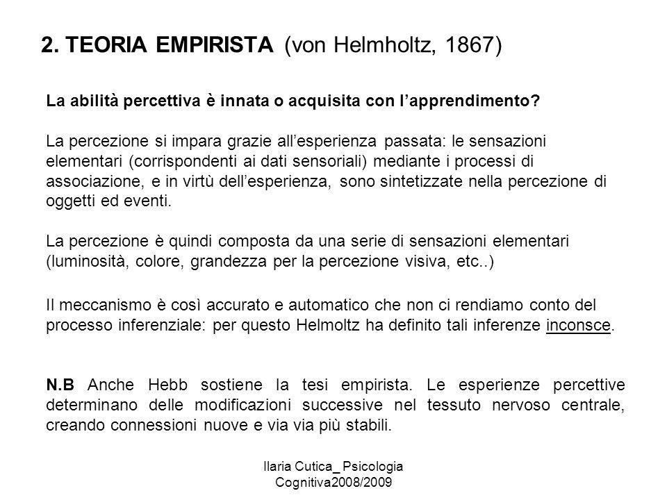 2. TEORIA EMPIRISTA (von Helmholtz, 1867)