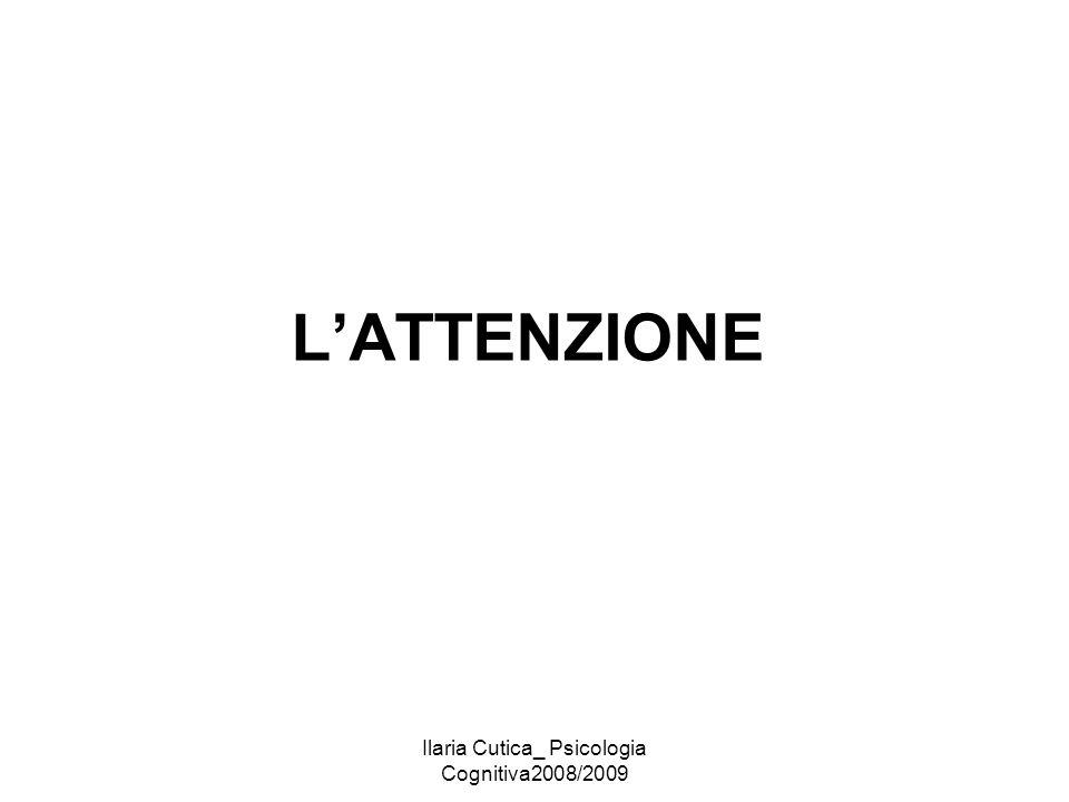 Ilaria Cutica_ Psicologia Cognitiva2008/2009