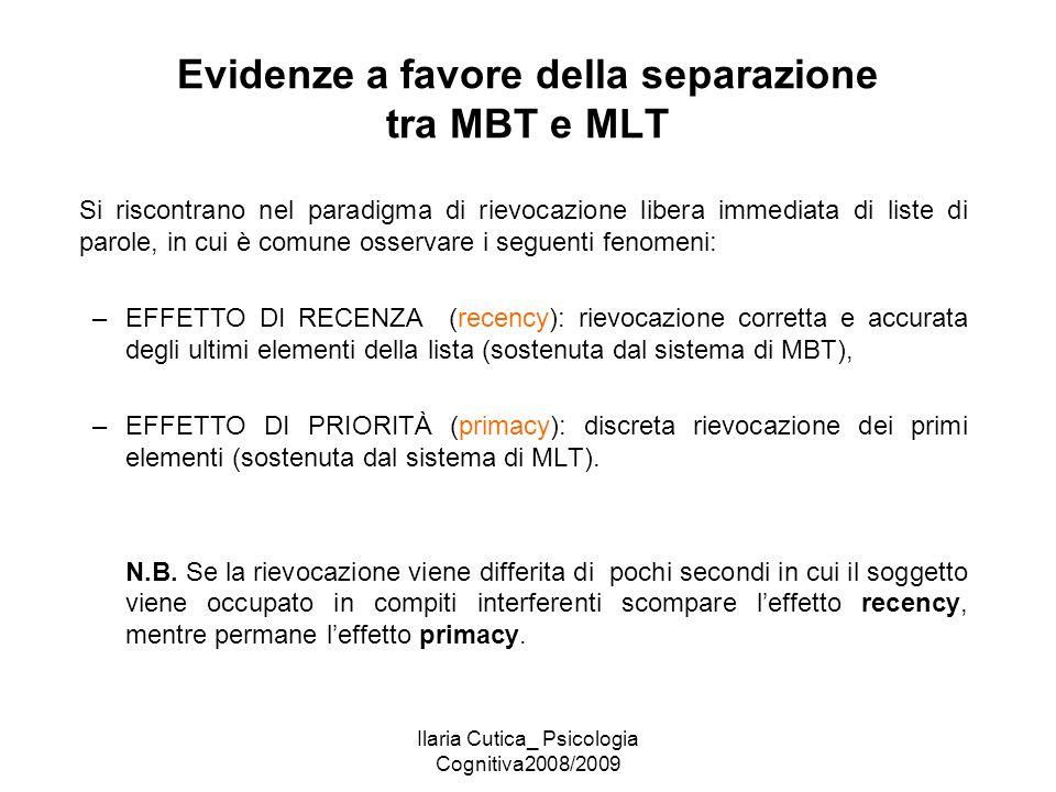 Evidenze a favore della separazione tra MBT e MLT