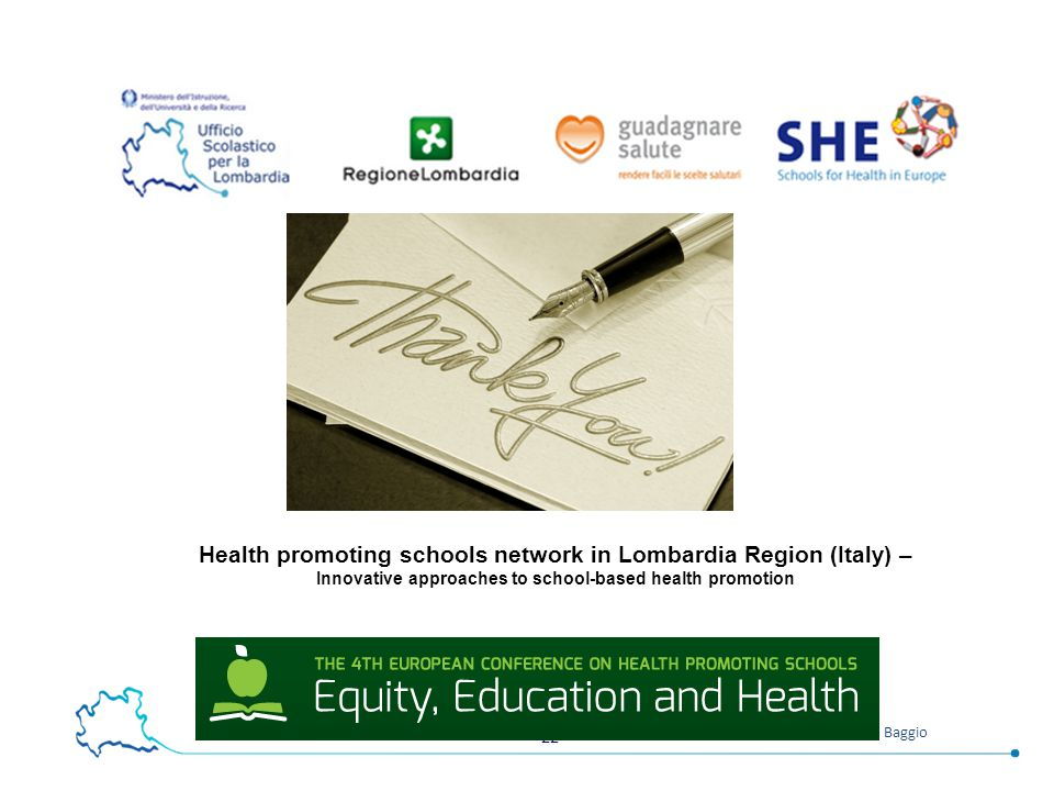 Thank Health promoting schools network in Lombardia Region (Italy) – Innovative approaches to school-based health promotion.