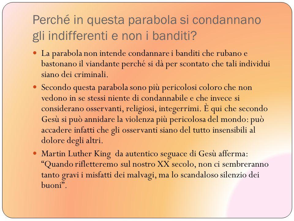 Perché in questa parabola si condannano gli indifferenti e non i banditi