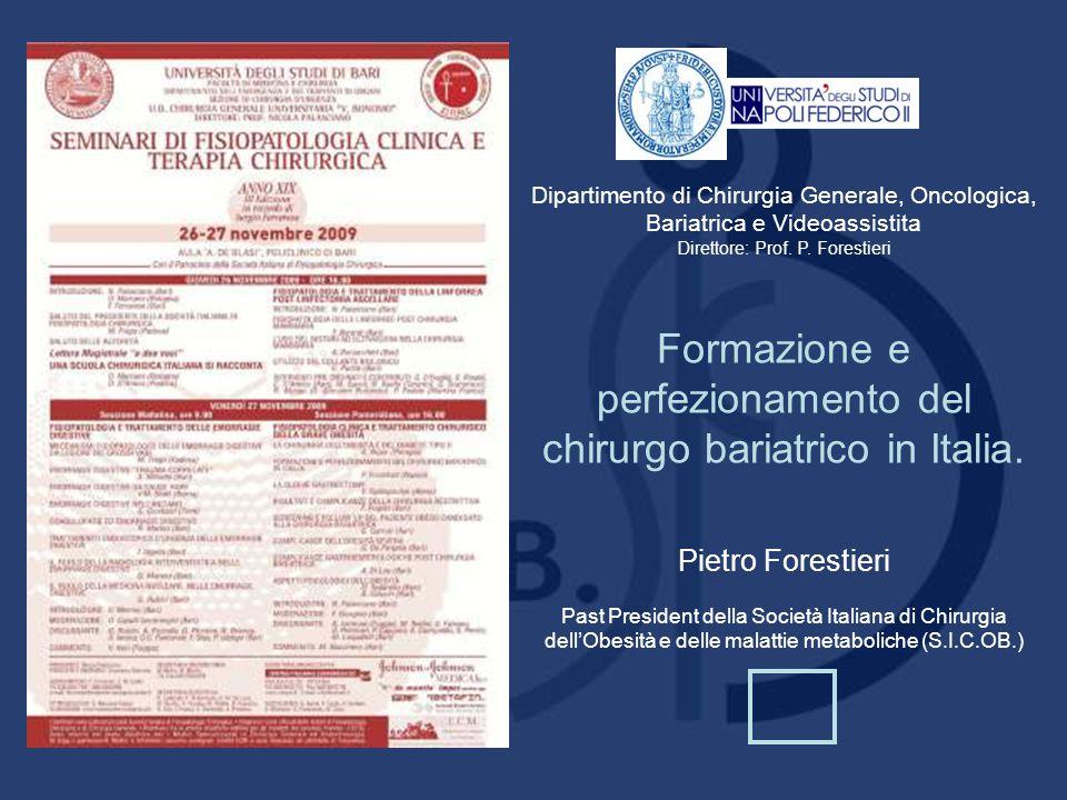 Formazione e perfezionamento del chirurgo bariatrico in Italia.