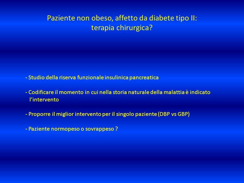 Paziente non obeso, affetto da diabete tipo II: terapia chirurgica