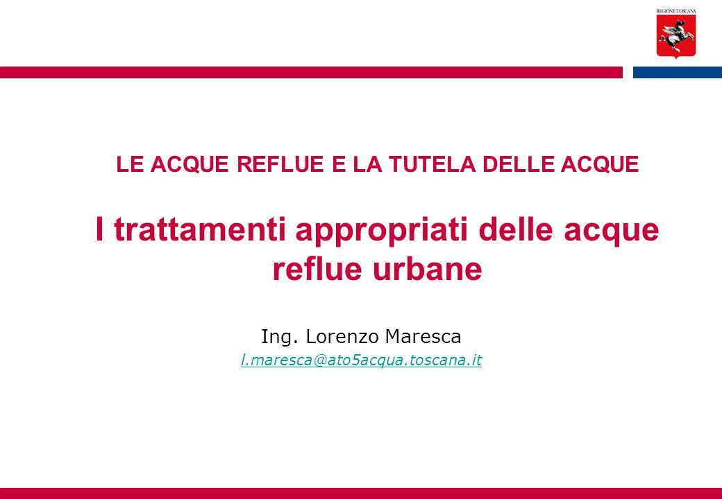 Ing. Lorenzo Maresca l.maresca@ato5acqua.toscana.it
