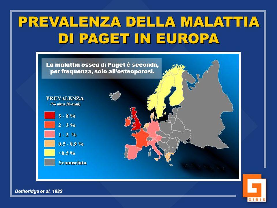 PREVALENZA DELLA MALATTIA DI PAGET IN EUROPA