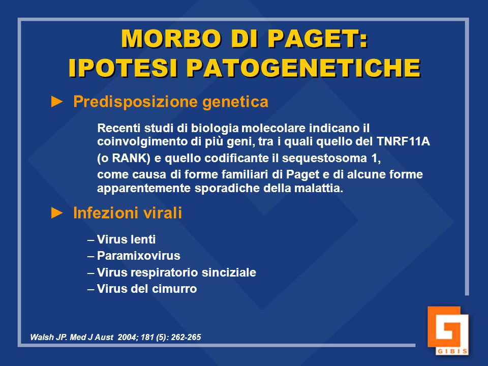 MORBO DI PAGET: IPOTESI PATOGENETICHE