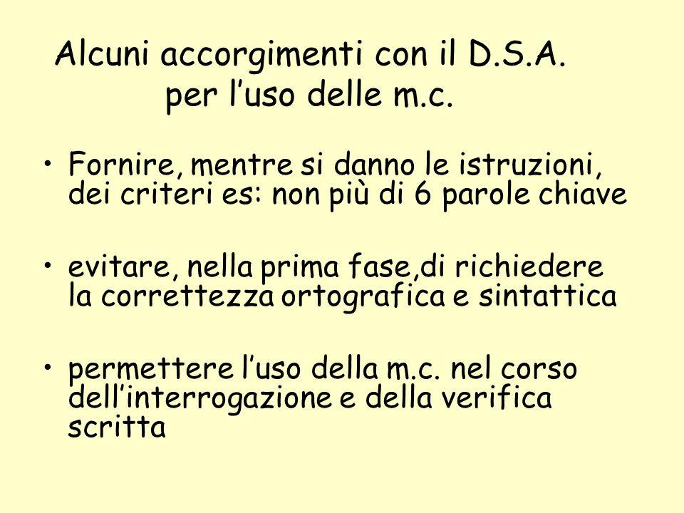 Alcuni accorgimenti con il D.S.A. per l'uso delle m.c.