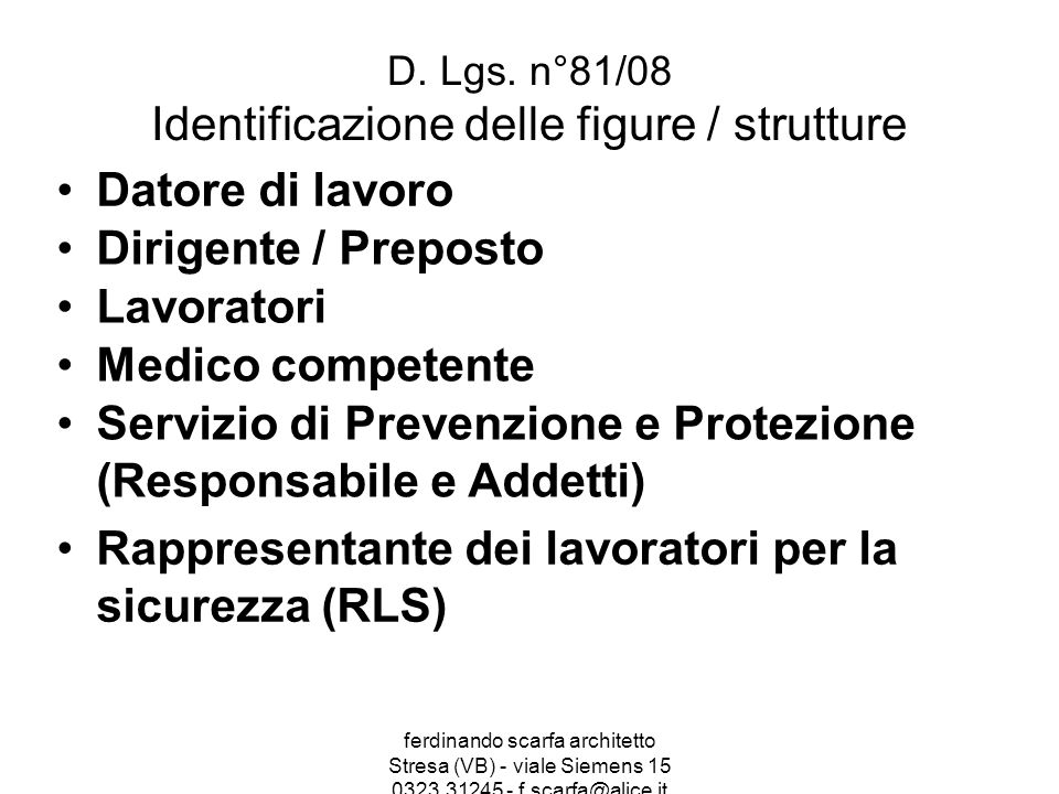 D. Lgs. n°81/08 Identificazione delle figure / strutture
