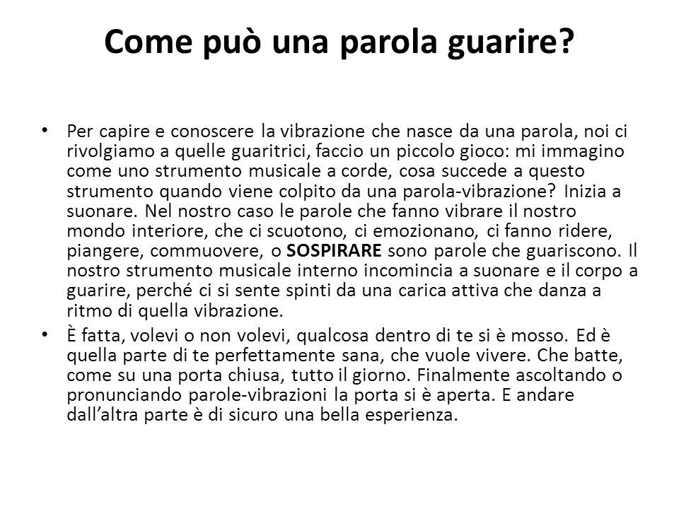 Come può una parola guarire