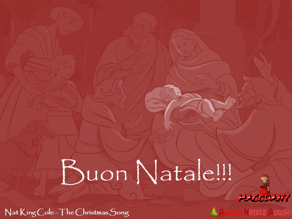Buon Natale!!! Nat King Cole - The Christmas Song