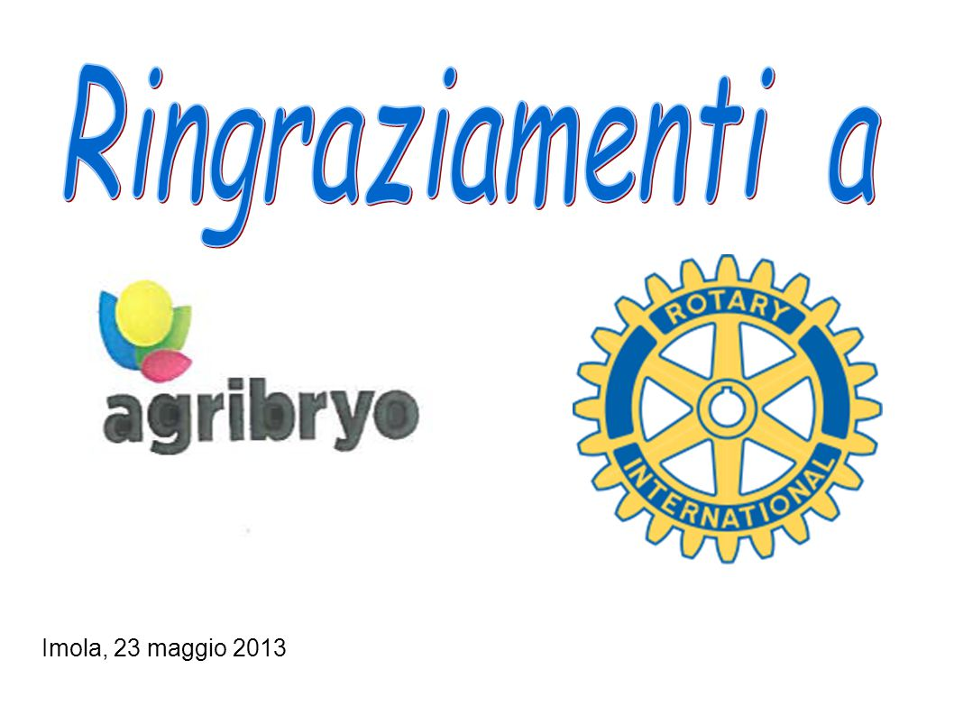 Ringraziamenti a Imola, 23 maggio 2013