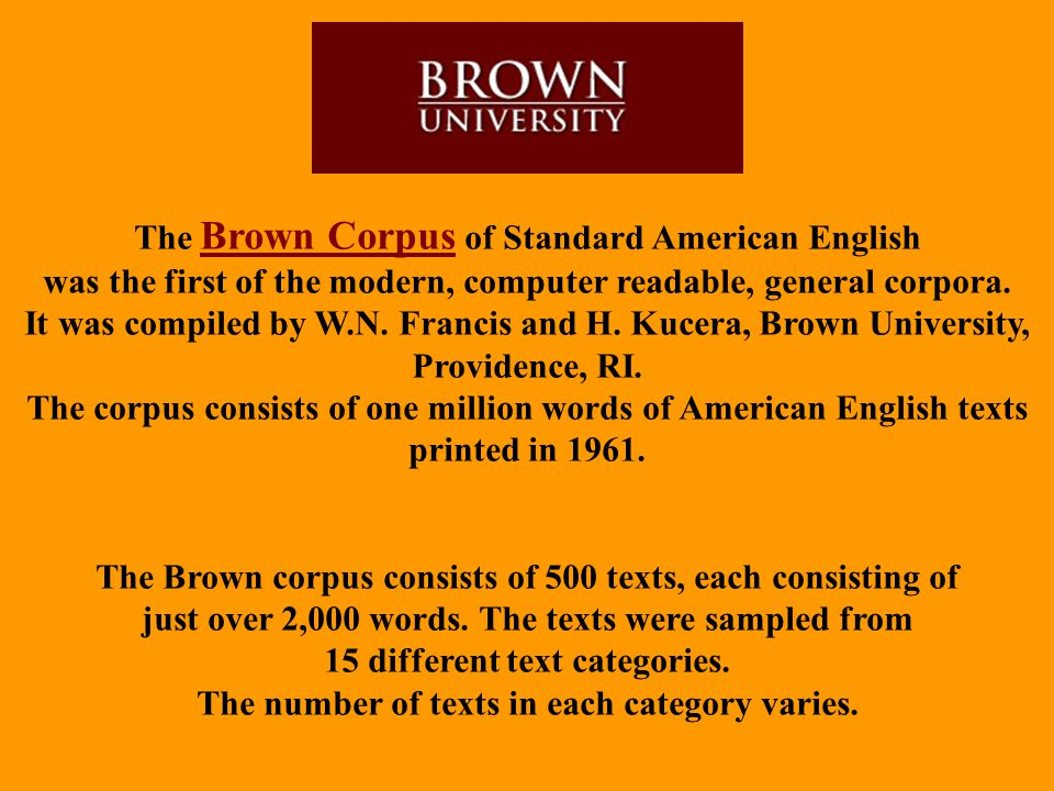 The Brown Corpus of Standard American English