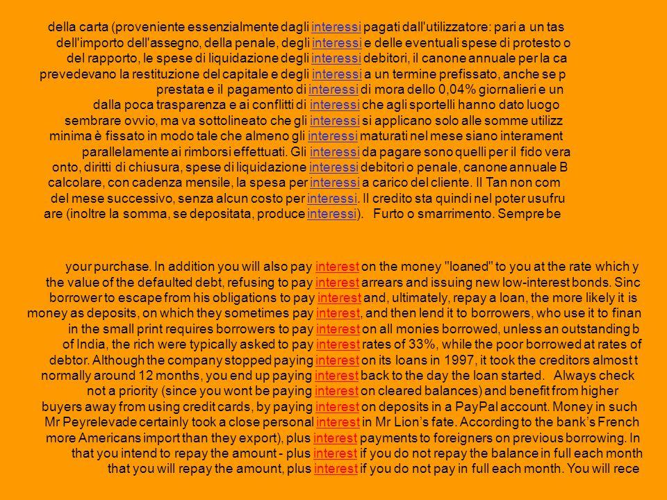 della carta (proveniente essenzialmente dagli interessi pagati dall utilizzatore: pari a un tas