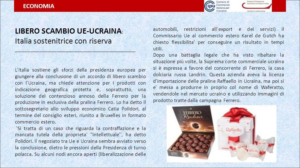 LIBERO SCAMBIO UE-UCRAINA: Italia sostenitrice con riserva