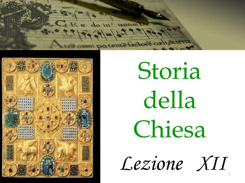 Storia della Chiesa Lezione XII