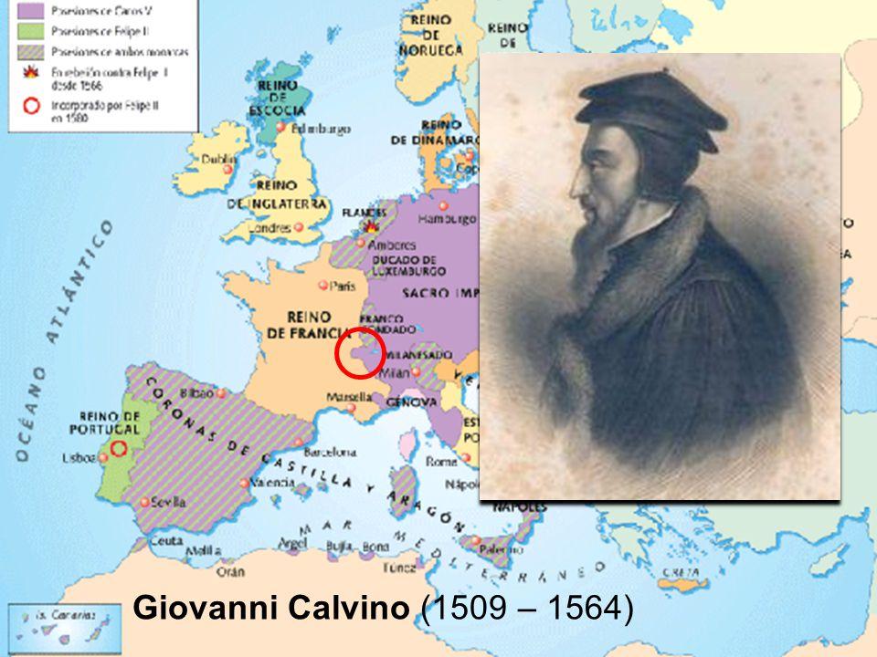 Giovanni Calvino (Noyon – Francia settentrionale, 10 luglio 1509 – Ginevra, 27 maggio 1564… e perciò era di una generazione più giovane degli altri riformatori).