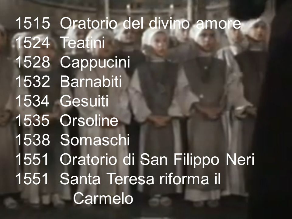Oratorio del divino amore Teatini Cappucini Barnabiti 1534 Gesuiti