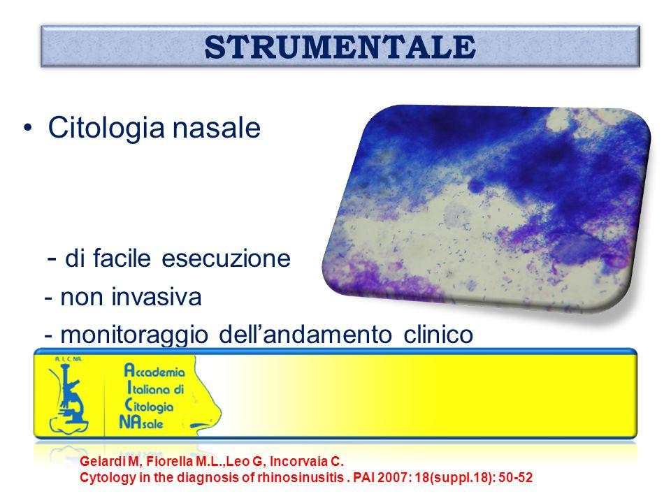 STRUMENTALE Citologia nasale - di facile esecuzione - non invasiva