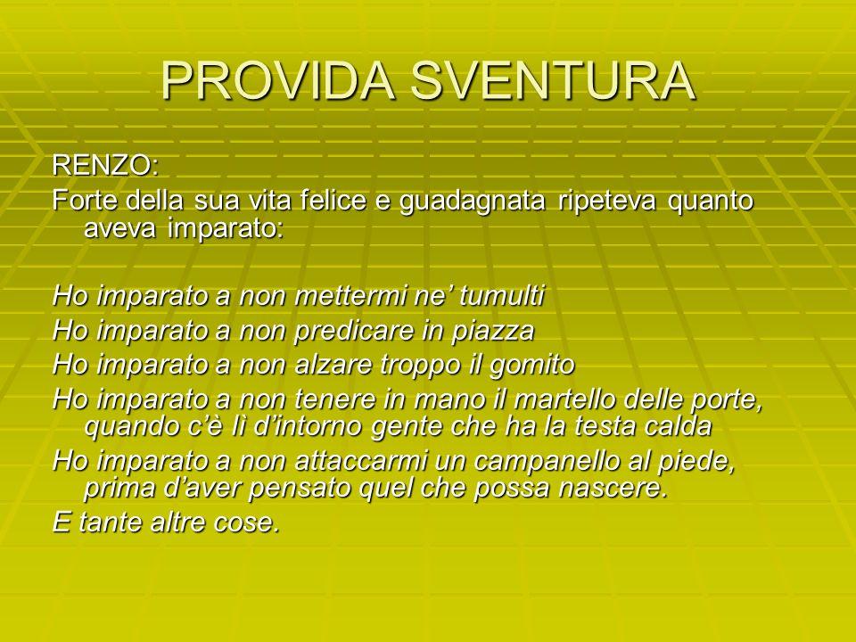 PROVIDA SVENTURA RENZO: