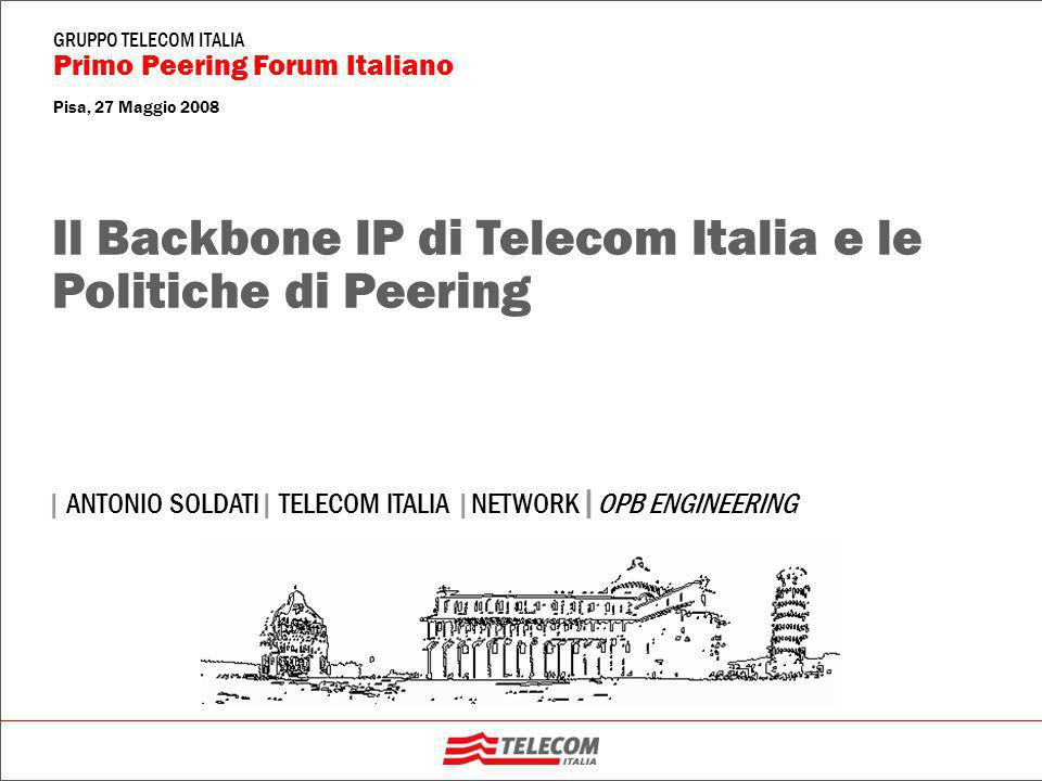 Indice A Need For Speed Il Backbone IP/MPLS di Telecom Italia