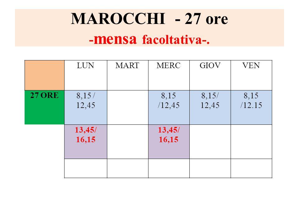 MAROCCHI - 27 ore -mensa facoltativa-.