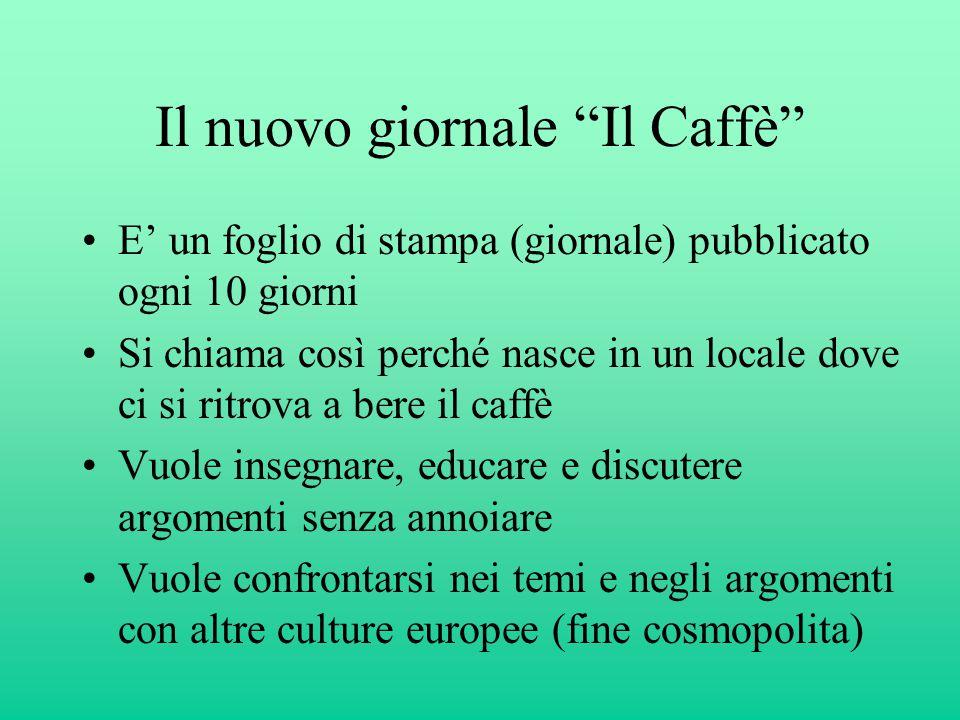 Il nuovo giornale Il Caffè