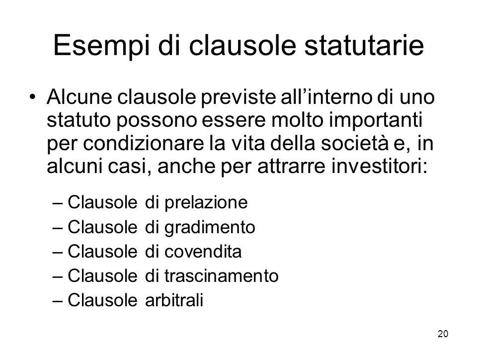 Esempi di clausole statutarie