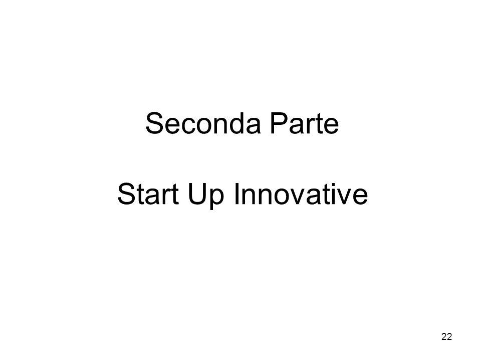 Seconda Parte Start Up Innovative