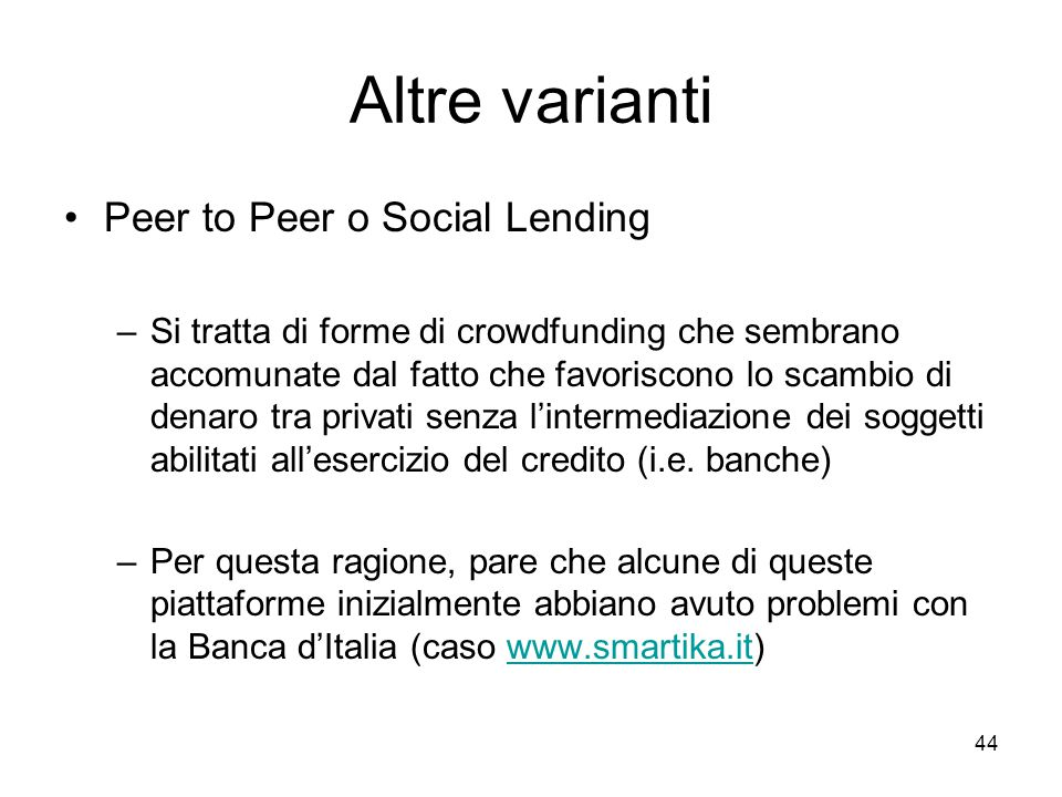 Altre varianti Peer to Peer o Social Lending