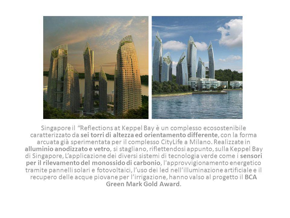 Singapore il Reflections at Keppel Bay è un complesso ecosostenibile caratterizzato da sei torri di altezza ed orientamento differente, con la forma arcuata già sperimentata per il complesso CityLife a Milano.