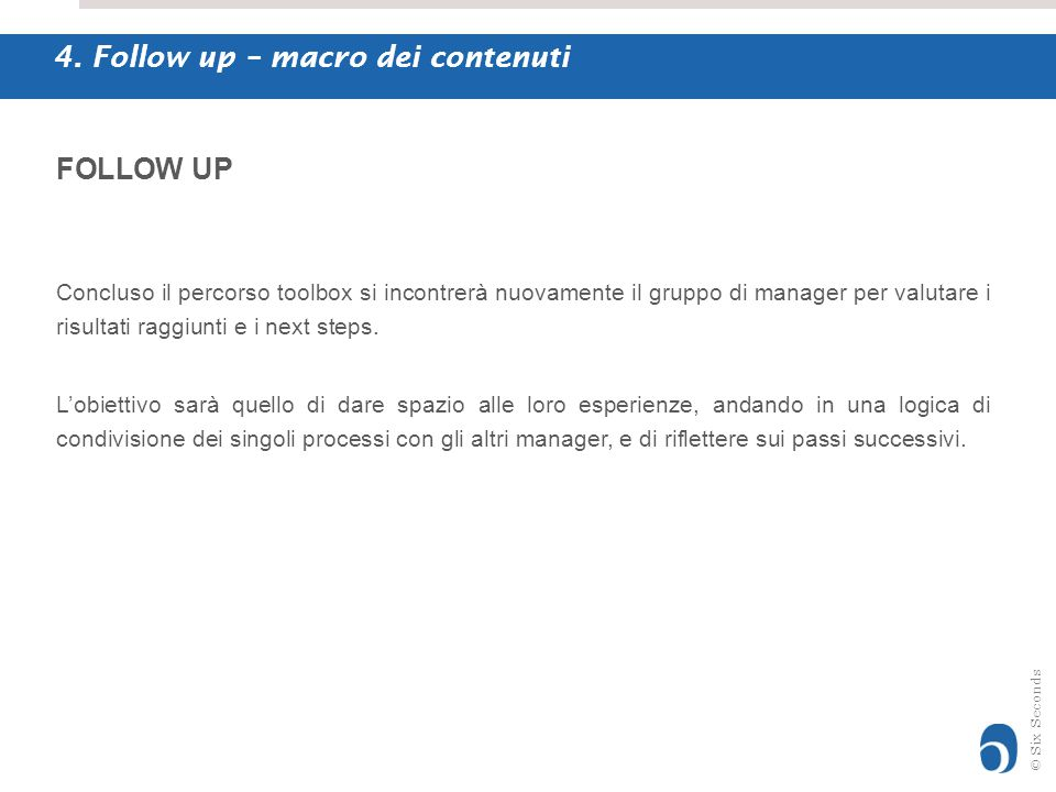4. Follow up – macro dei contenuti