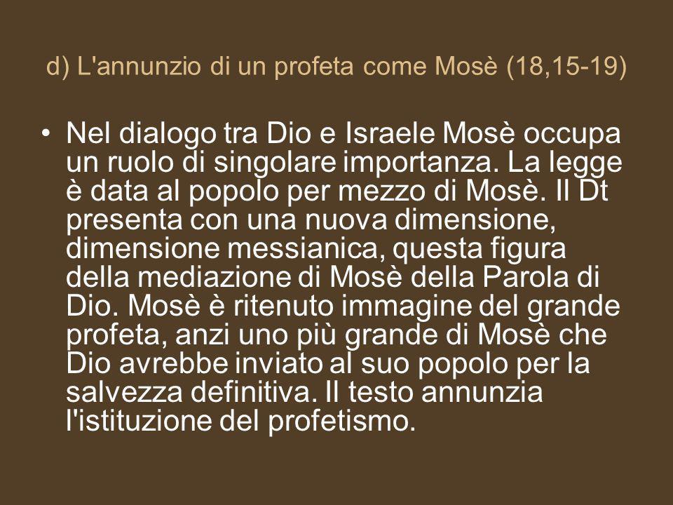 d) L annunzio di un profeta come Mosè (18,15-19)