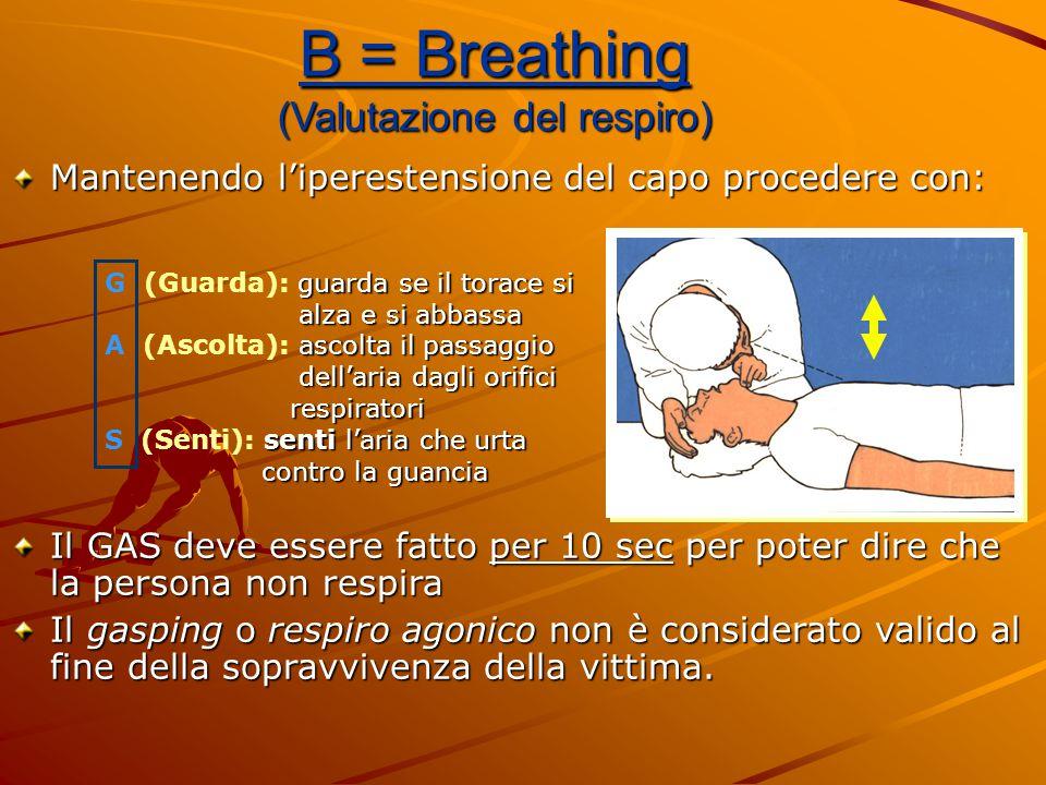 B = Breathing (Valutazione del respiro)