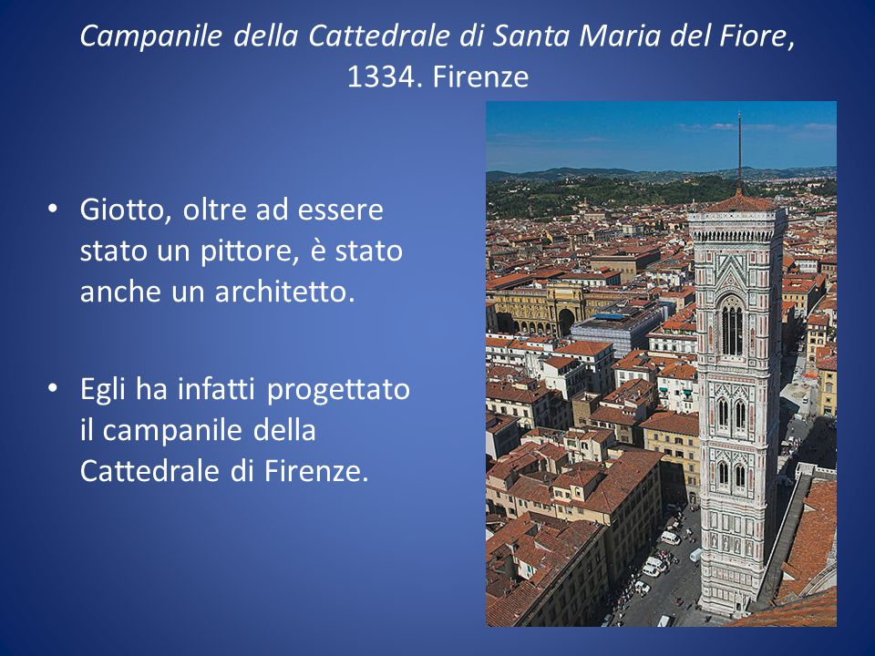 Campanile della Cattedrale di Santa Maria del Fiore, 1334. Firenze