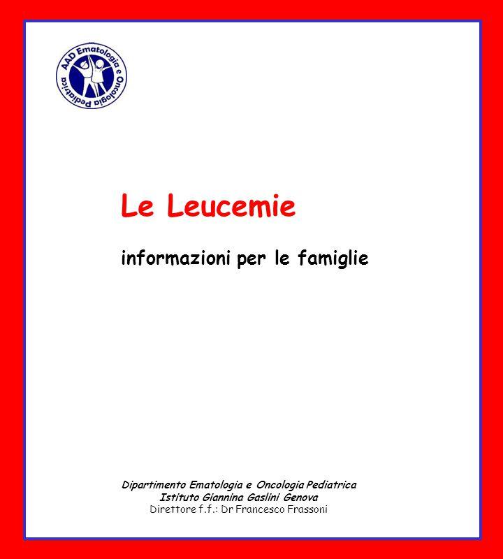 Le Leucemie informazioni per le famiglie