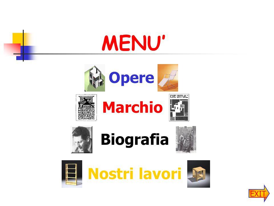 MENU' Opere Marchio Biografia Nostri lavori EXIT
