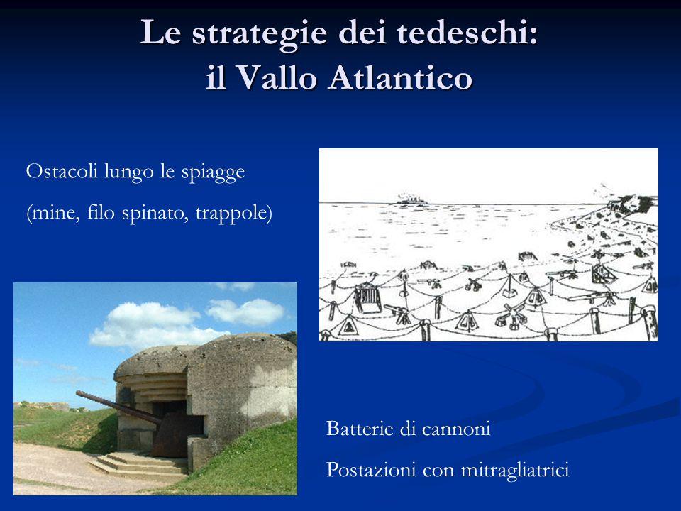 Le strategie dei tedeschi: il Vallo Atlantico