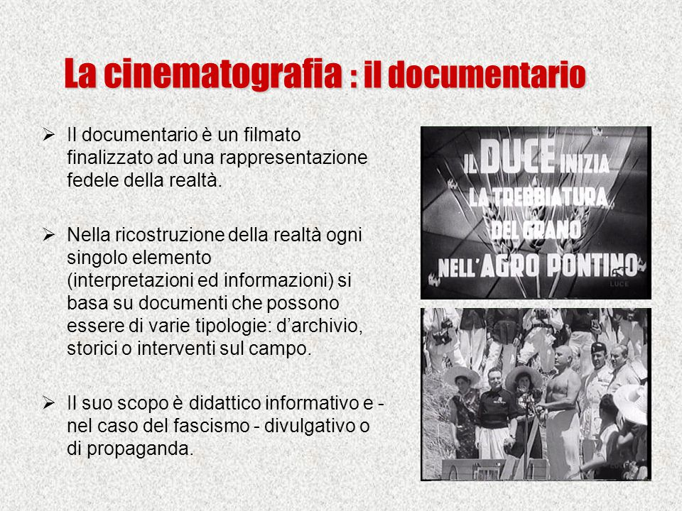 La cinematografia : il documentario