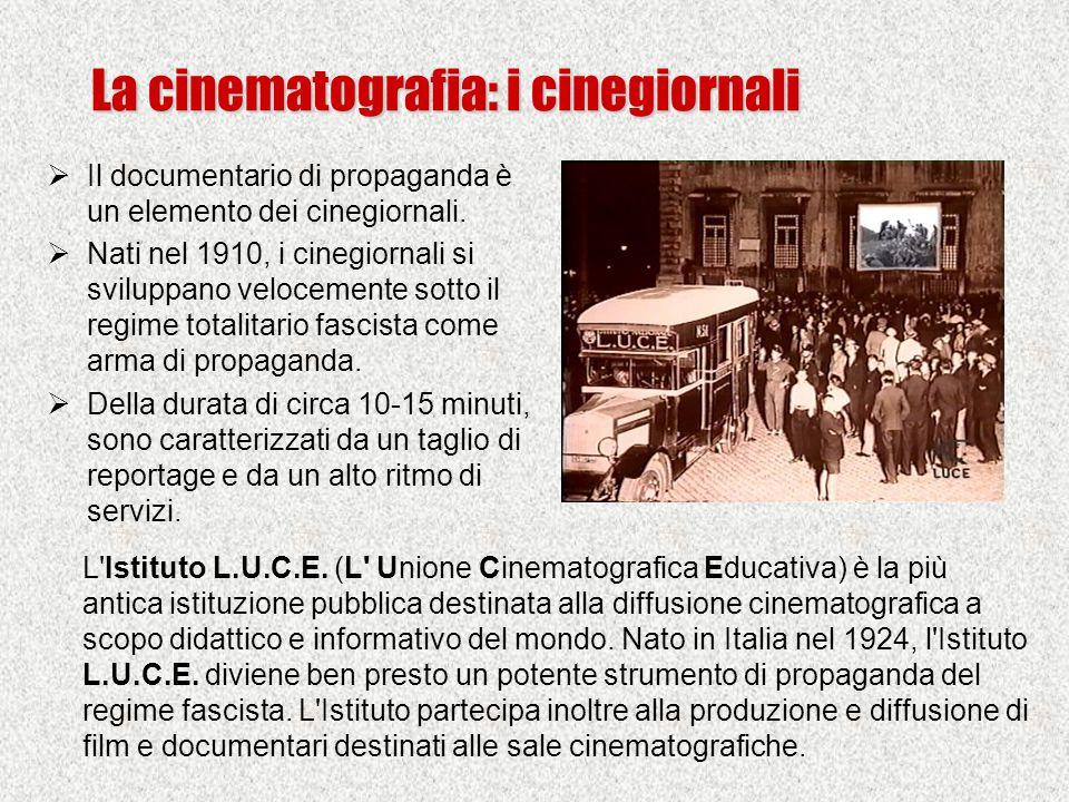 La cinematografia: i cinegiornali